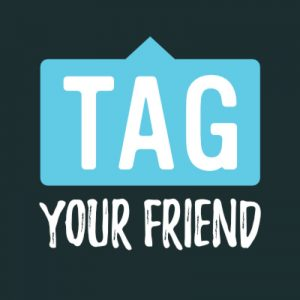 Tag A Friend