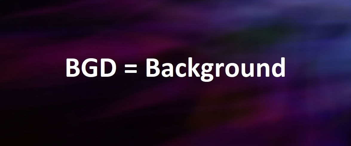 BGD = Background