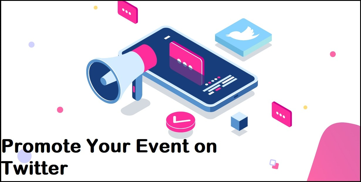 Promote Your Event on Twitter