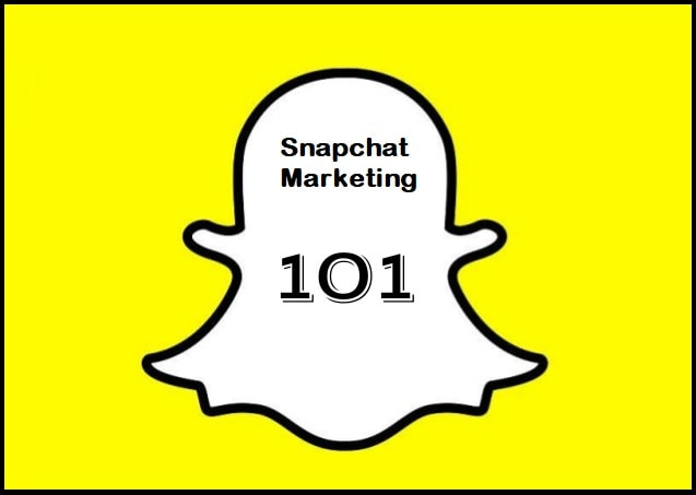 Snapchat Marketing: The 101