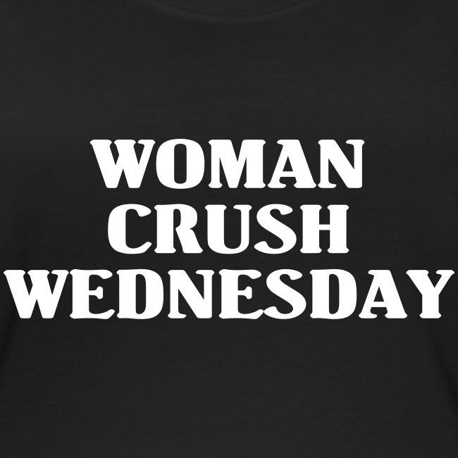 WCW = Woman Crush Wednesday