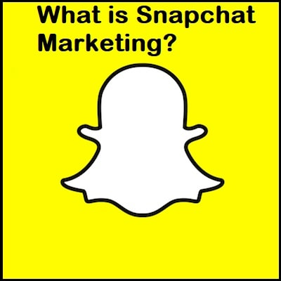 What is Snapchat Marketing?