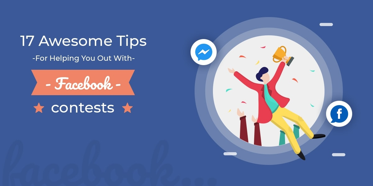 17 Awesome Tips For Helping You Out With Facebook Contests
