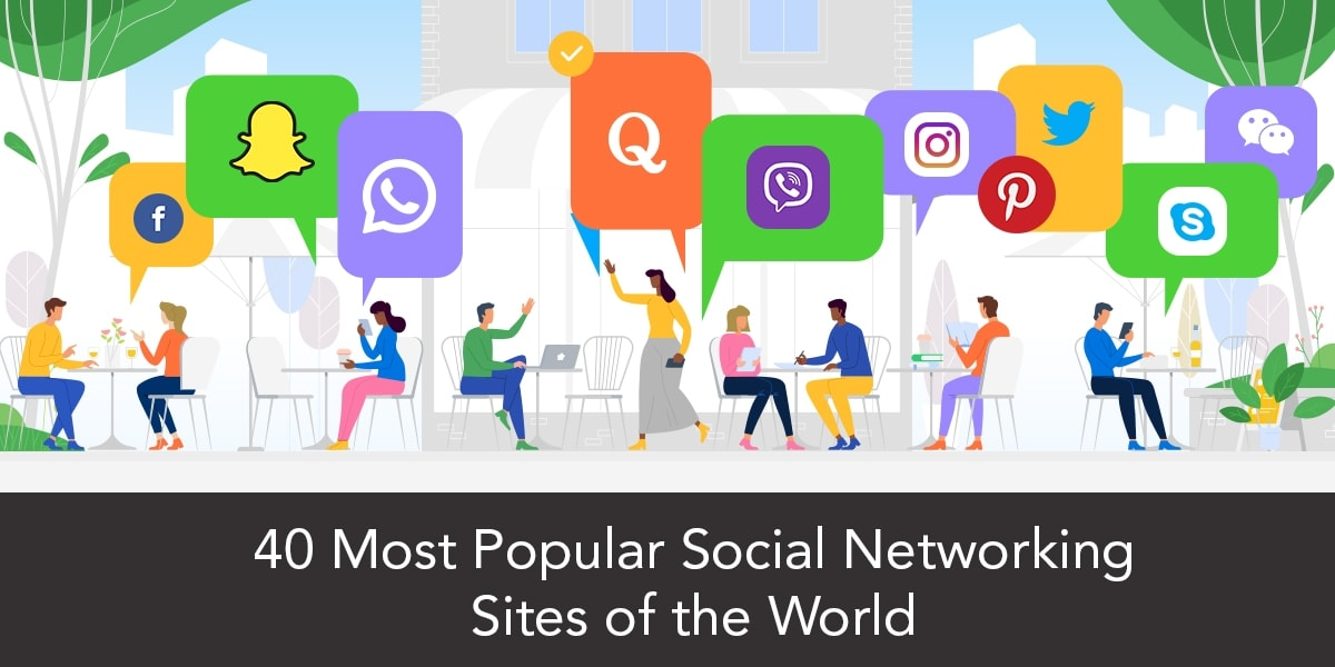 40+ Most Popular Social Networking Sites of the World