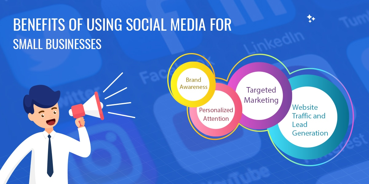 Benefits Of Using Social Media For Small Businesses