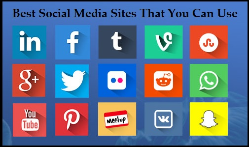 Best Social Media Sites That You Can Use