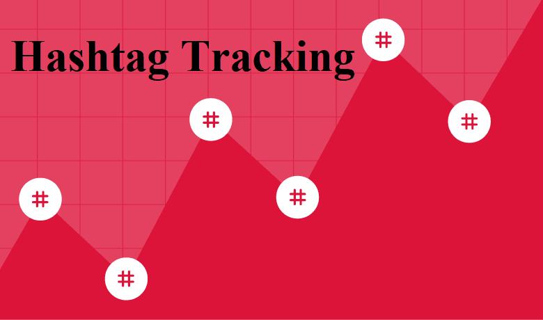 Hashtag Tracking