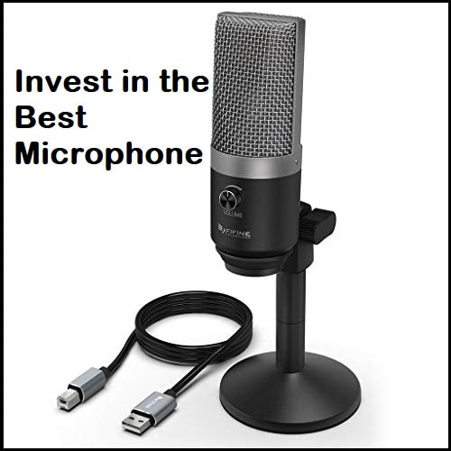Invest in The Best Microphone