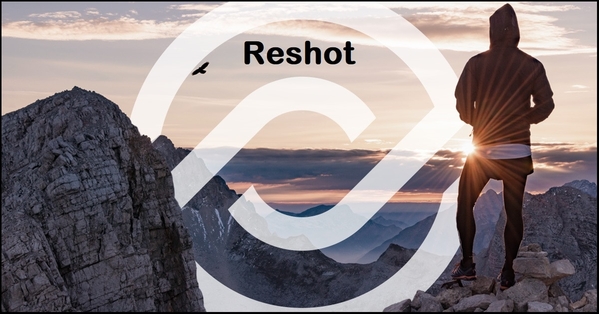 Reshot