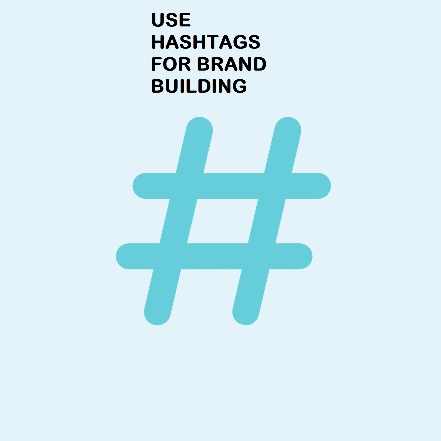 hashtags for Brand Building