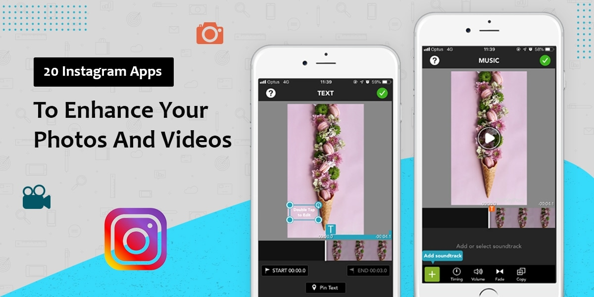 20 Instagram Apps to Enhance Your Photos and Videos
