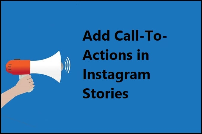 Call-To-Actions to instagram stories