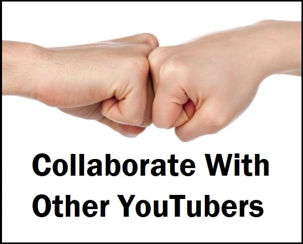 Collaborate With Other YouTubers