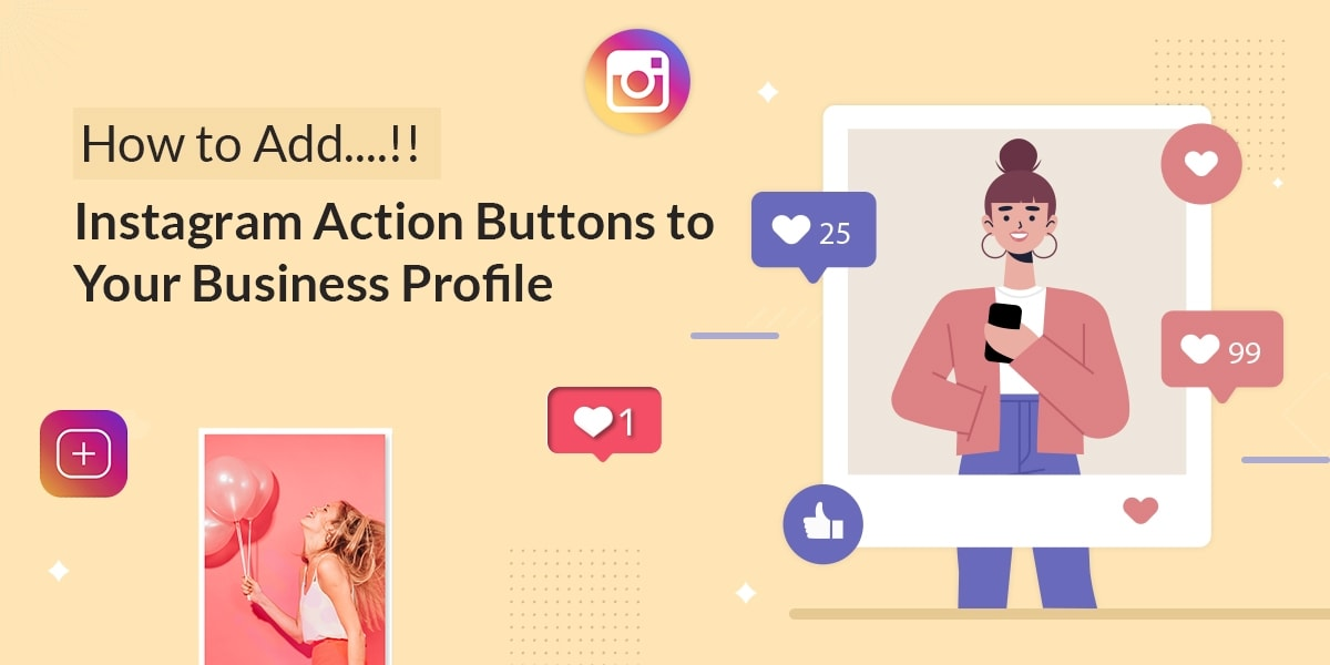 How Can You Add Action Buttons To Your Instagram Profile