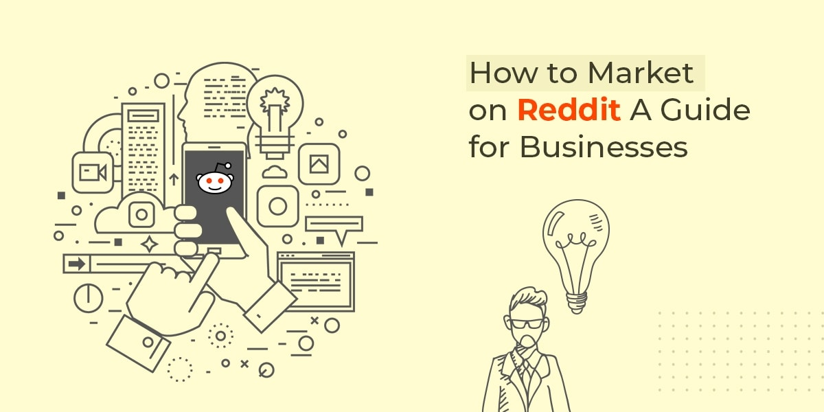 How to Market on Reddit A Guide for Businesses