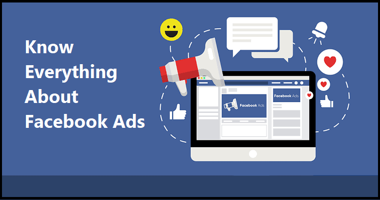 Know Everything About Facebook Ads