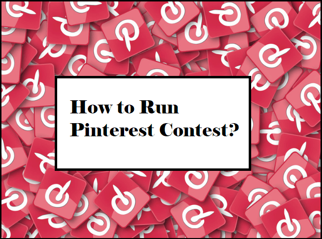 How to Run Pinterest Contest