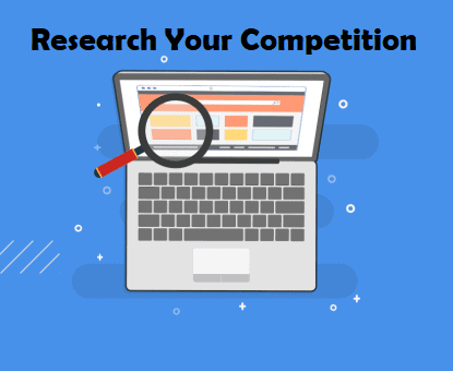 Research Your Competition