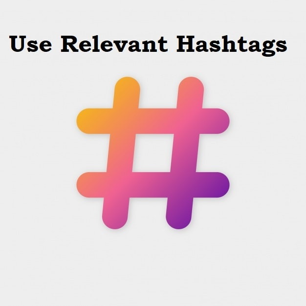 Use Relevant Hashtagsjpg
