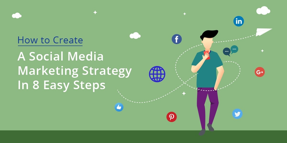 social media marketing strategy in 8 steps