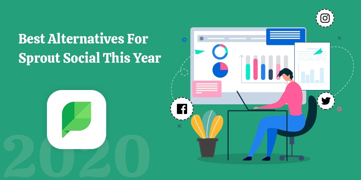 Best Alternatives For Sprout Social This Year
