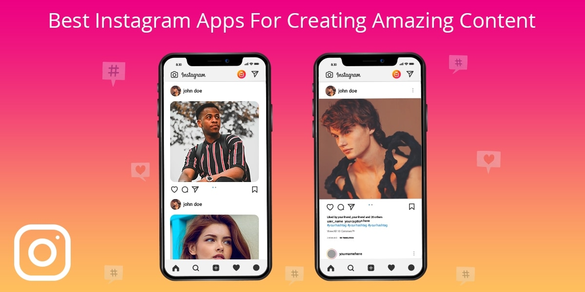 Best Instagram Apps For Creating Amazing Content