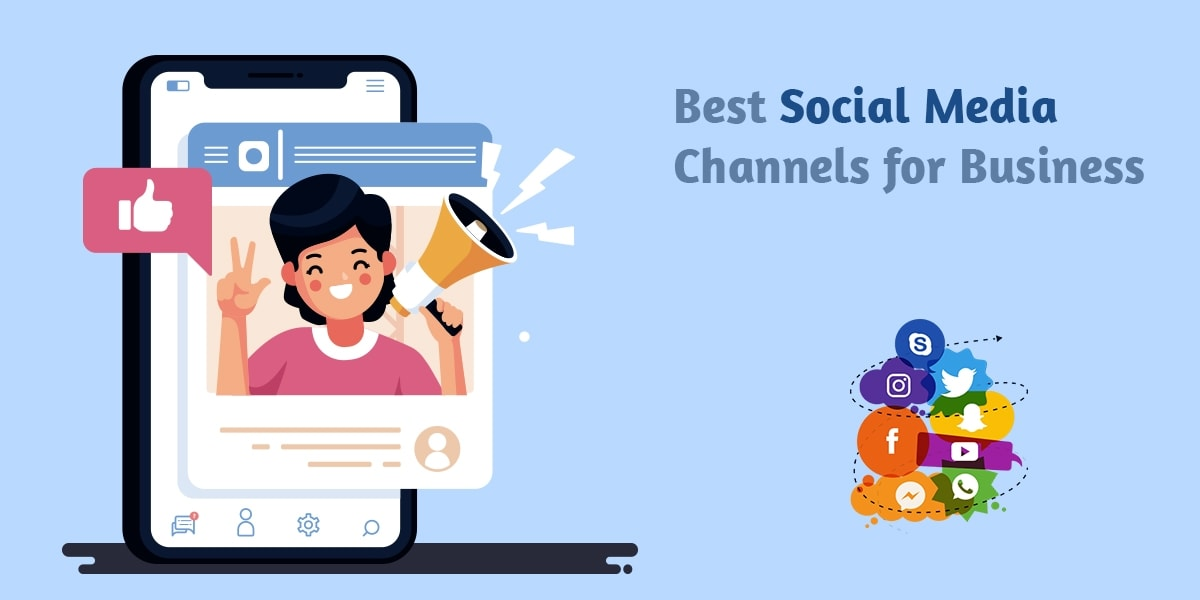 Best Social Media Channels for Business