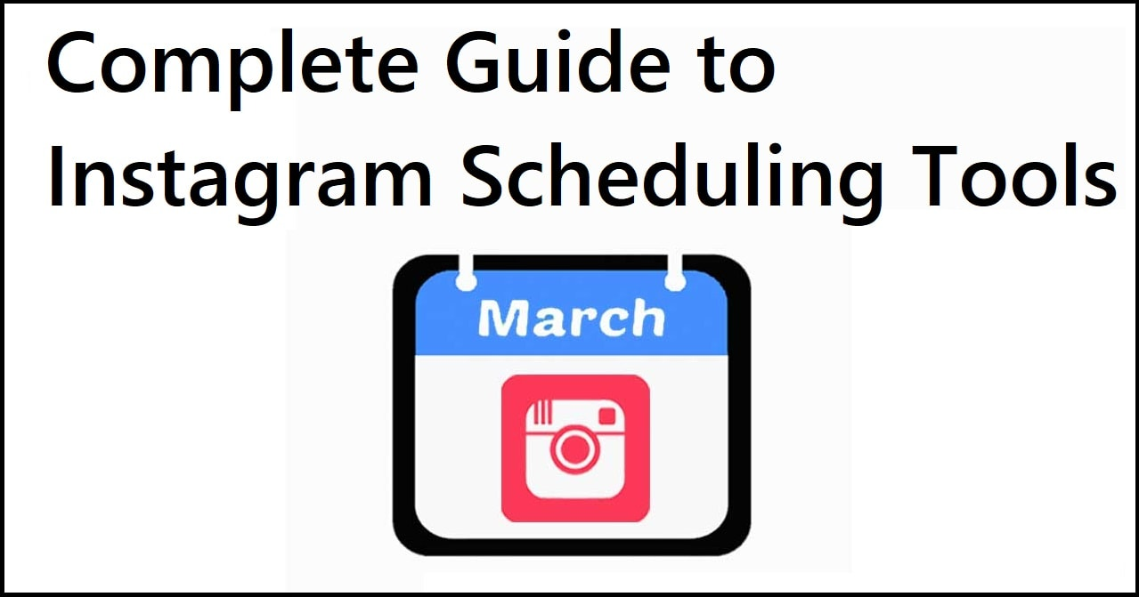 Complete Guide to Instagram Scheduling Tools
