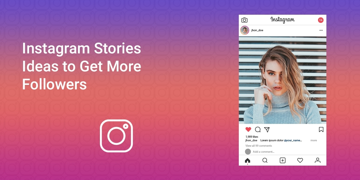 Instagram Stories Ideas to Get More Followers