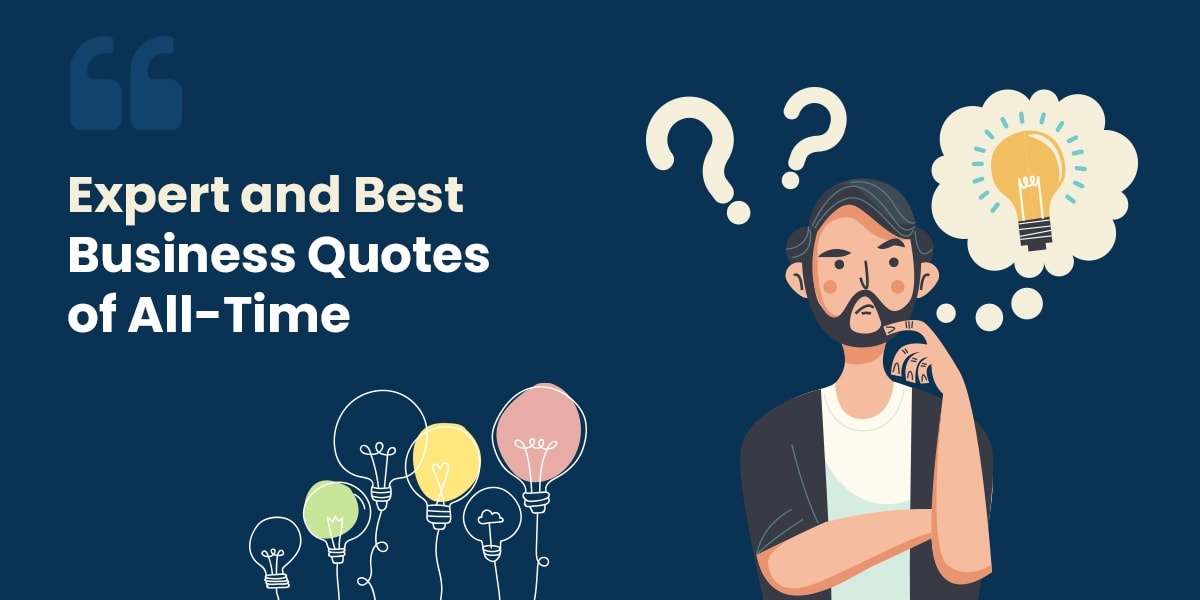Expert and Best Business Quotes of All-Time