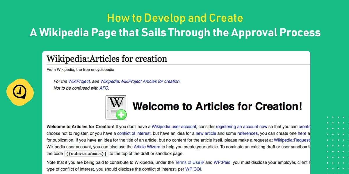 How to Develop and Create a Wikipedia Page that Sails Through the Approval Process