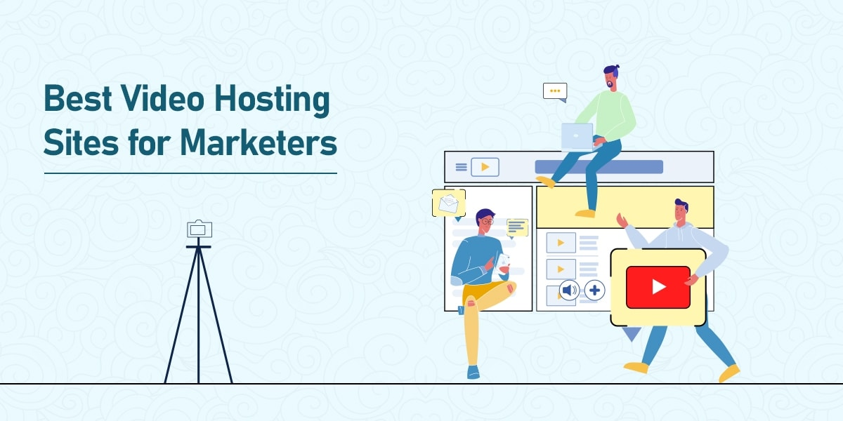 10 Best Video Hosting Sites for Marketers