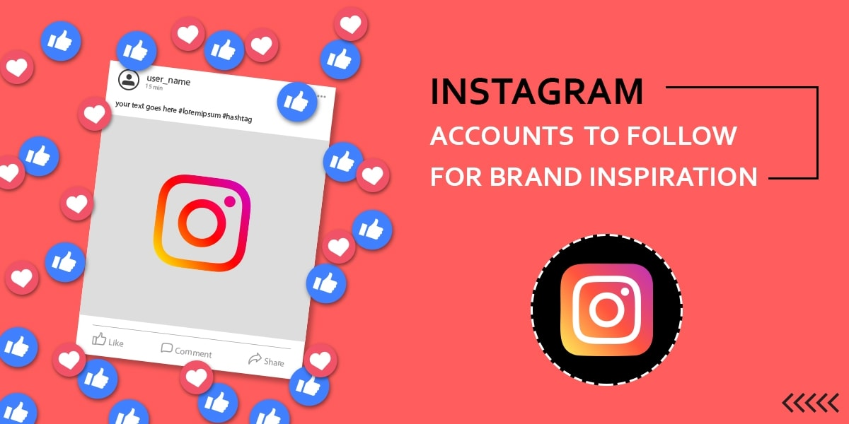 Instagram Accounts to follow for Brand Inspiration