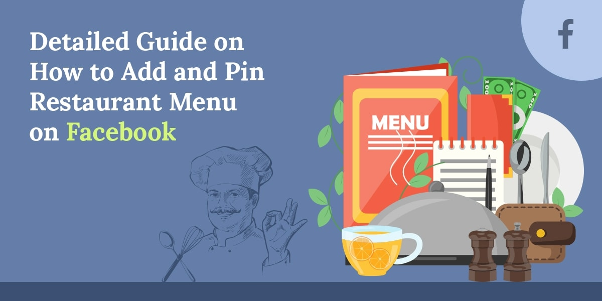 Detailed Guide on How to Add and Pin Restaurant Menu on Facebook