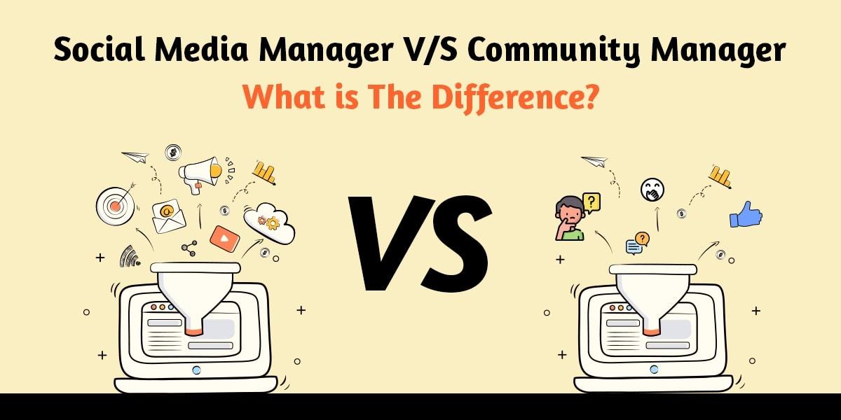 Social Media Manager V/S Community Manager