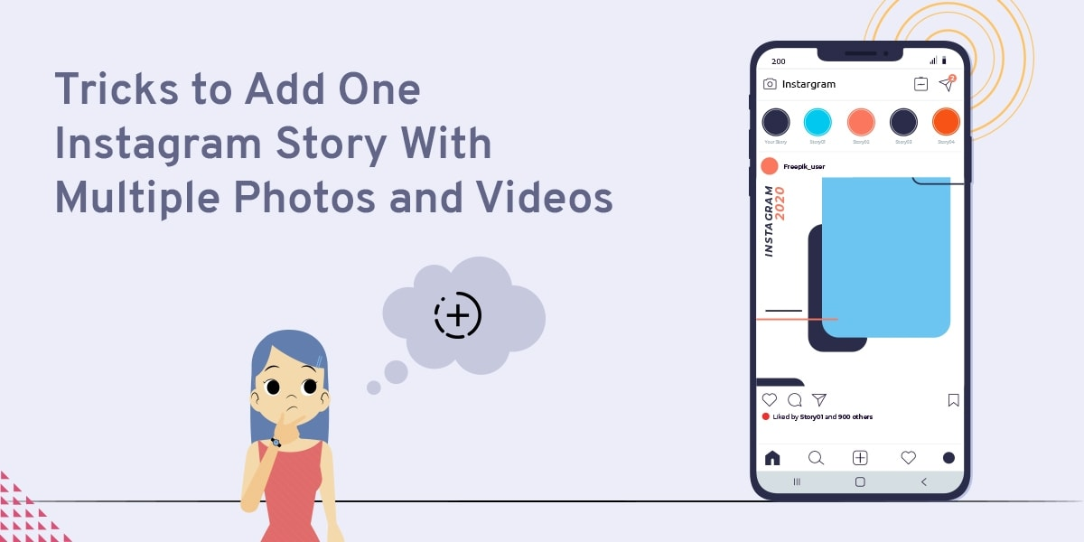 Tricks to Add One Instagram Story With Multiple Photos and Videos