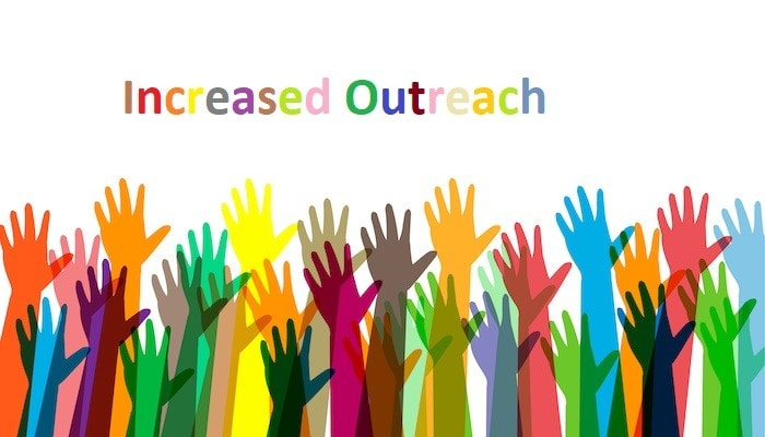 Increased Outreach