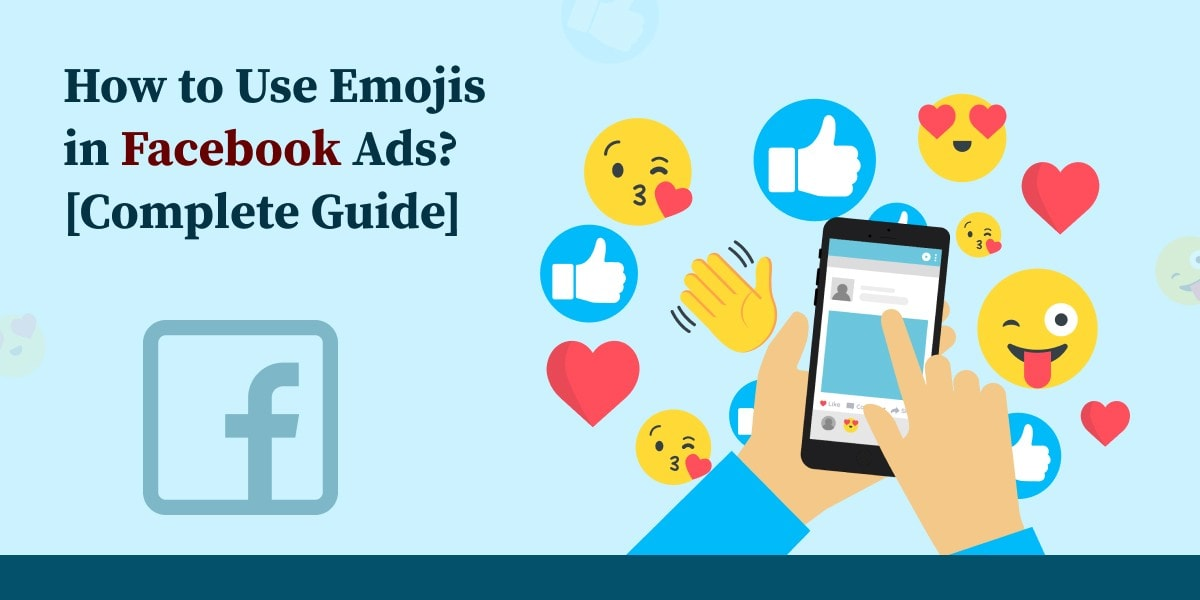How to Use Emojis in Facebook Ads