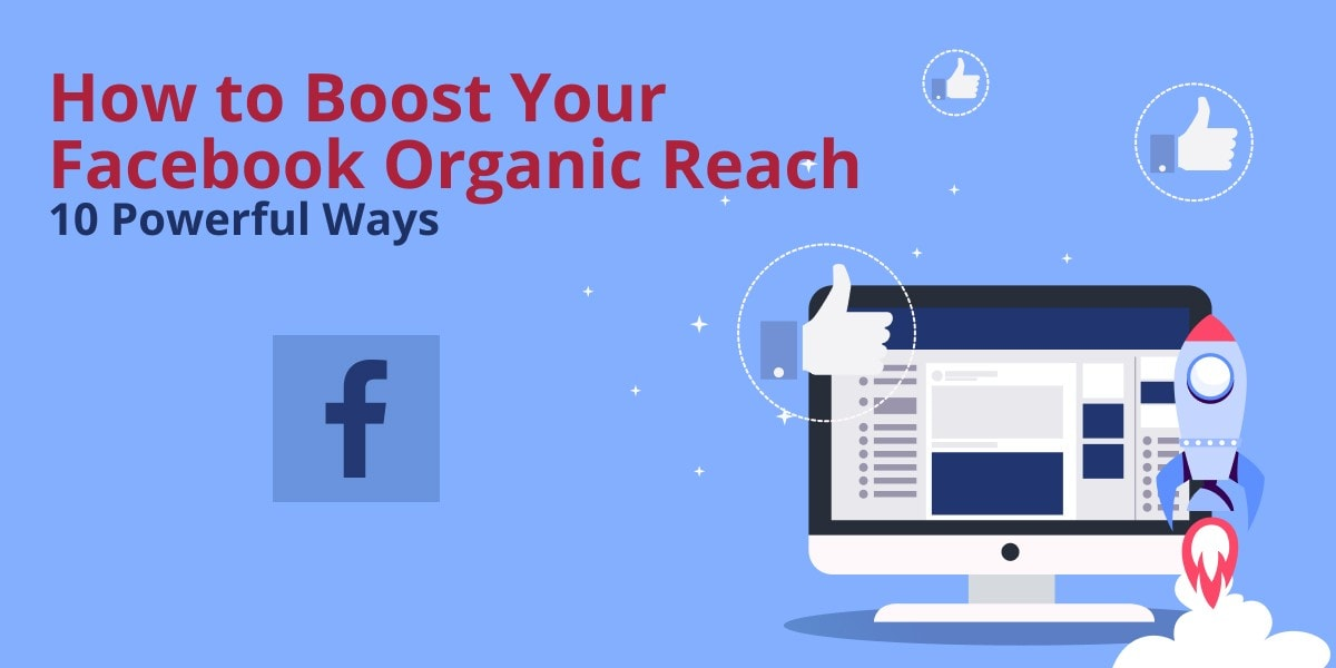 How to boost your facebook organic reach