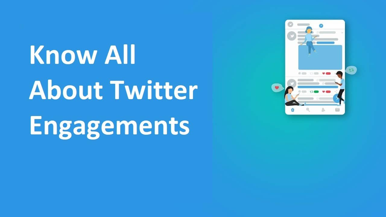 Know All About Twitter Engagements