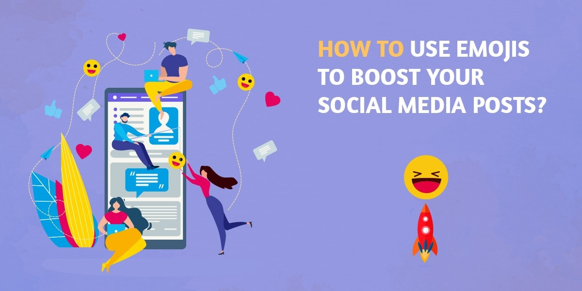 How to use Emojis to Boost your Social Media Posts?