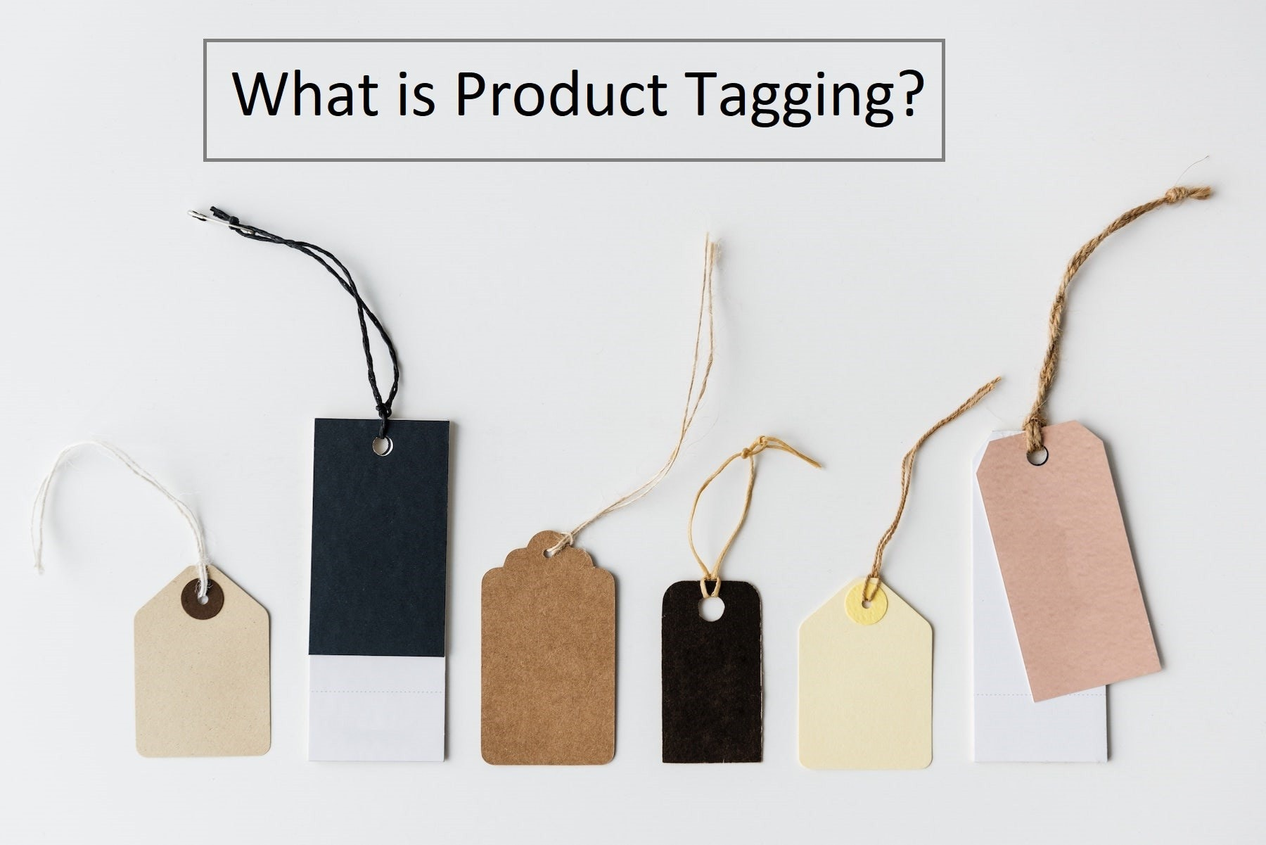 What is Product tagging?