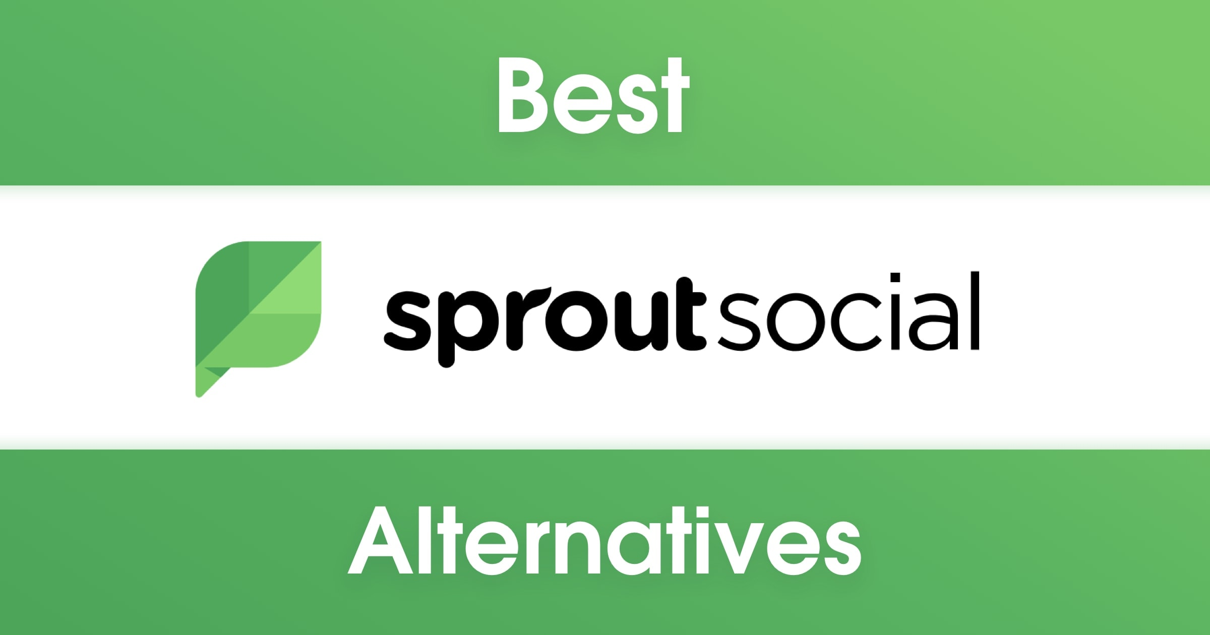 Top 12 Sprout Social Alternatives