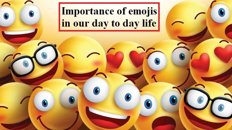Importance of emojis in our day to day life