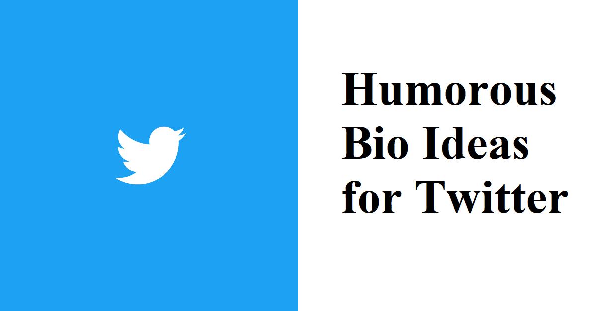 Humorous Bio Ideas for Twitter