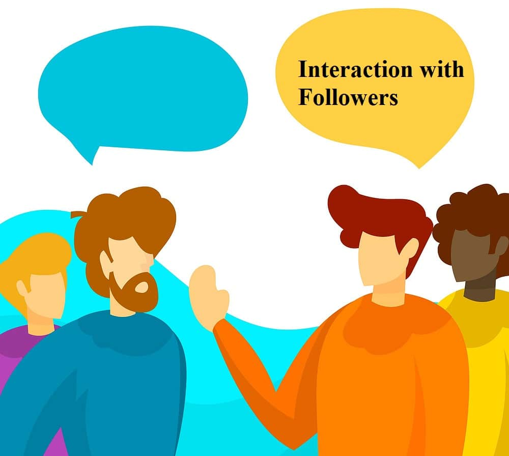 Interaction with Followers