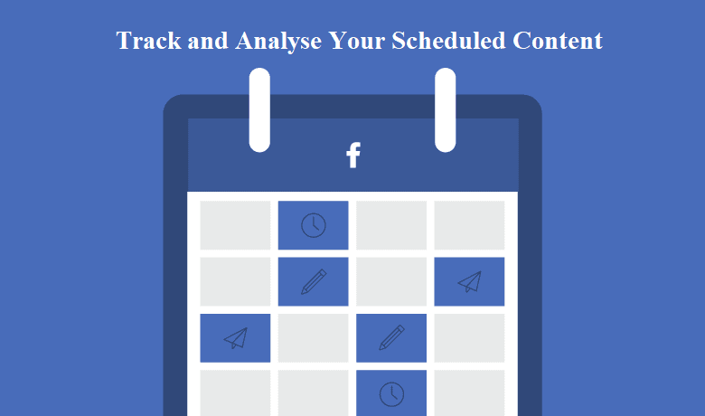 Track and Analyse Your Scheduled Content
