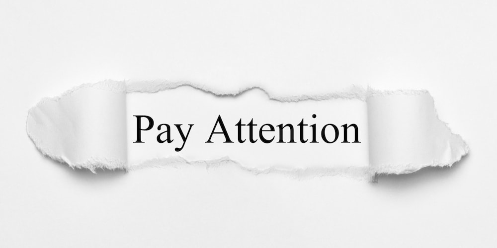 Keep paying attention