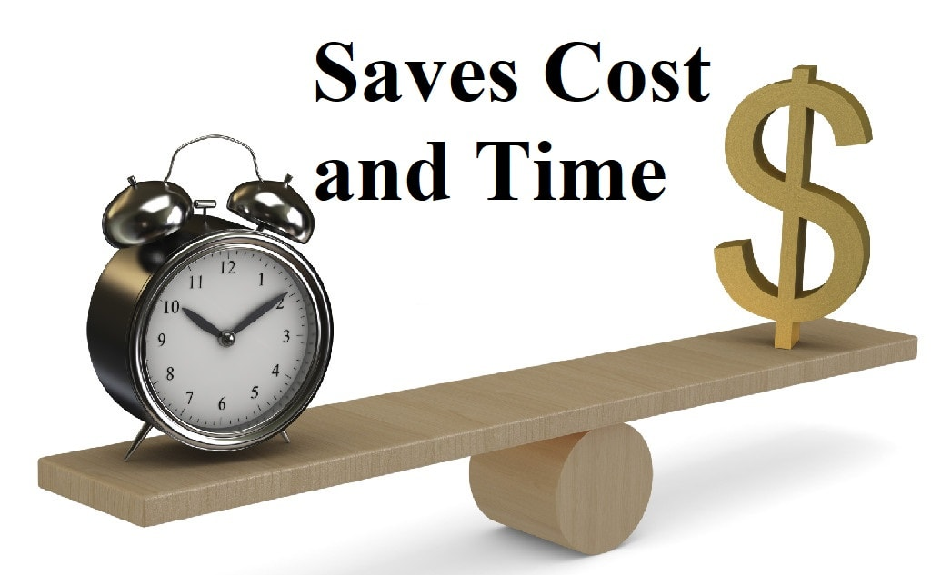 Saves Cost and Time