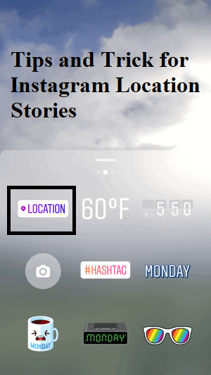Tips and Trick for Instagram Location Stories